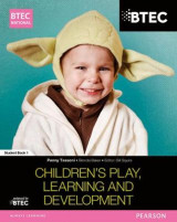 Omslag - BTEC National Children's Play, Learning and Development Student Book 1