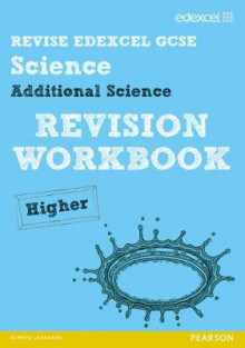 REVISE Edexcel: Edexcel GCSE Additional Science Revision Workbook - Higher av Penny Johnson, Damian Riddle, Ian Roberts og Peter Ellis (Heftet)