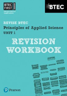 BTEC First in Applied Science: Principles of Applied Science Unit 1 Revision Workbook av Jennifer Stafford-Brown (Heftet)