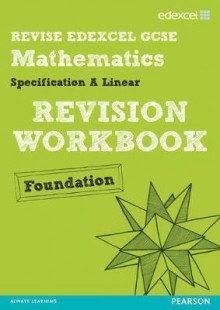Revise Edexcel GCSE Mathematics Spec A Linear Revision Workbook Foundation - Print and Digital Pack av Gwenllian Burns, Jean Linsky, Julie Bolter og Rosi McNab (Blandet mediaprodukt)