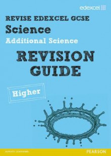 REVISE Edexcel: Edexcel GCSE Additional Science Revision Guide Higher - Print and Digital Pack av Penny Johnson, Susan Kearsey og Damian Riddle (Blandet mediaprodukt)