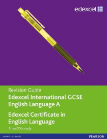 Edexcel International GCSE/certificate English A Revision Guide Print and Online Edition av Anna O'Kennedy (Blandet mediaprodukt)