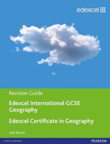 Edexcel International GCSE/certificate Geography Revision Guide Print and Online Edition av Rob Bircher (Blandet mediaprodukt)