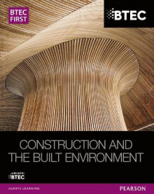 BTEC First NG Construction and the Built Environment Student Book av Simon Topliss (Heftet)