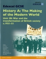 Edexcel GCSE History A the Making of the Modern World: Unit 3B War and the Transformation of British Society c.1931-51 SB 2013 av Jane Shuter (Heftet)