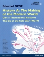 Edexcel GCSE History A The Making of the Modern World: Unit 1 International Relations: The era of the Cold War 1943-91 SB 2013 av Laura Gallagher, Robin Bunce og Nigel Kelly (Heftet)