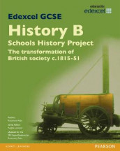 Edexcel GCSE History B Schools History Project: Unit 2A The Transformation of British Society c1815-51 SB 2013 av Rosemary Rees (Heftet)