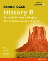 Edexcel GCSE History B Schools History Project: Unit 2B the American West C1845-90 SB 2013: Unit 2B av Rosemary Rees (Heftet)