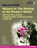 Edexcel GCSE History A The Making of the Modern World: Unit 3A War and the transformation of British society c1903-28 SB 2013 av Nigel Kelly og Jane Shuter (Heftet)