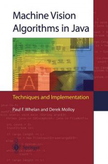 Machine Vision Algorithms in Java av Paul F. Whelan og Derek Molloy (Heftet)
