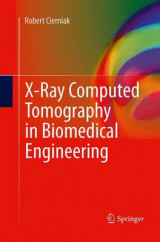 Omslag - X-Ray Computed Tomography in Biomedical Engineering