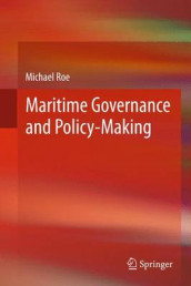Maritime Governance and Policy-Making av Michael Roe (Heftet)