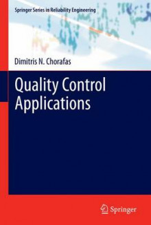 Quality Control Applications av Dimitris N. Chorafas (Heftet)