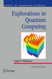 Explorations in Quantum Computing av Colin P. Williams (Heftet)