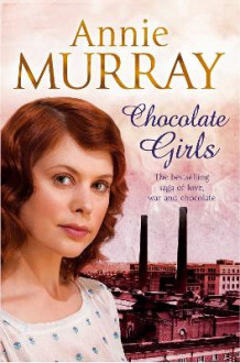 Chocolate Girls av Annie Murray (Heftet)