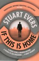 If This is Home av Stuart Evers (Heftet)