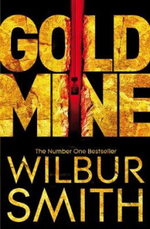 Gold Mine av Wilbur Smith (Heftet)
