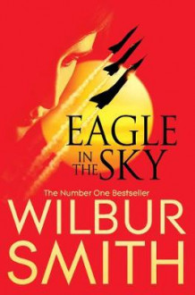 Eagle in the Sky av Wilbur Smith (Heftet)