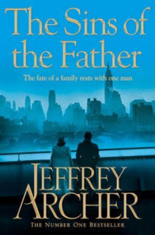 Sins of the father av Jeffrey Archer (Heftet)