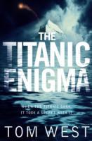 The Titanic Enigma av Tom West (Heftet)