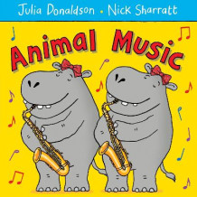 Animal Music av Julia Donaldson (Heftet)