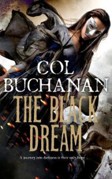 The Black Dream av Col Buchanan (Heftet)
