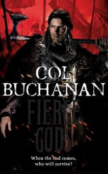 Fierce Gods av Col Buchanan (Heftet)