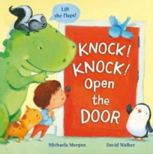 Knock! Knock! Open the Door av Michaela Morgan (Heftet)