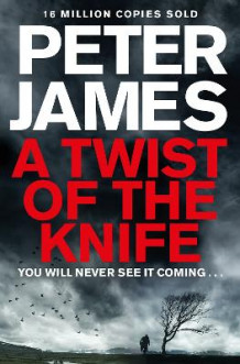 A Twist of the Knife av Peter James (Heftet)