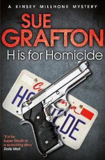 H is for Homicide av Sue Grafton (Heftet)