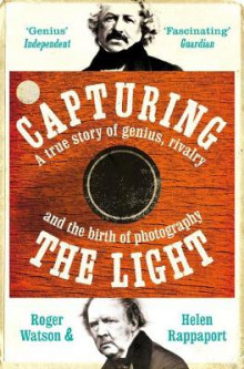 Capturing the Light av Roger Watson og Helen Rappaport (Heftet)