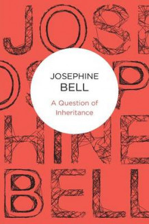 A Question of Inheritance av Josephine Bell (Heftet)