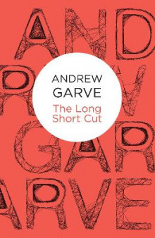 The Long Short Cut av Andrew Garve (Heftet)