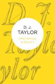 After Bathing at Baxter's av D. J. Taylor (Heftet)