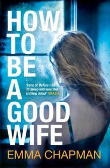 How to Be a Good Wife av Emma Chapman (Heftet)