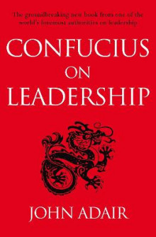 Confucius on Leadership av John Adair (Heftet)