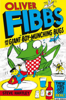Oliver Fibbs 2: The Giant Boy-Munching Bugs av Steve Hartley (Heftet)