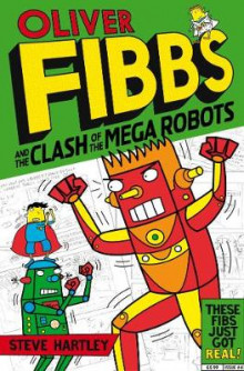 The Clash of the Mega Robots av Steve Hartley (Heftet)