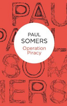 Operation Piracy av Paul Somers (Heftet)
