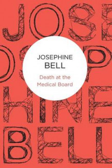 Death at the Medical Board av Josephine Bell (Heftet)