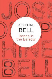 Bones in the Barrow av Josephine Bell (Heftet)