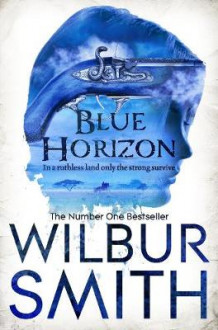 Blue Horizon av Wilbur Smith (Heftet)
