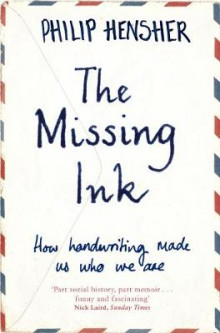 The Missing Ink av Philip Hensher (Heftet)