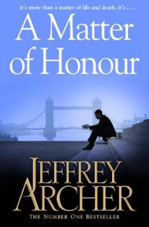 A Matter of Honour av Jeffrey Archer (Heftet)