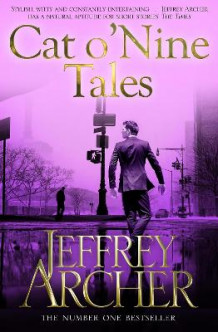 Cat O' Nine Tales av Jeffrey Archer (Heftet)