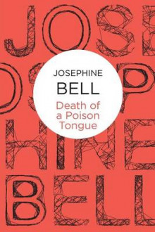 Death of a Poison Tongue av Josephine Bell (Heftet)