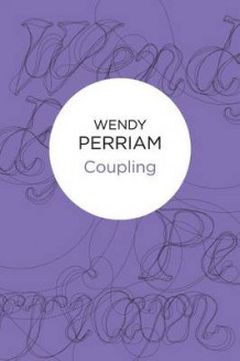 Coupling av Wendy Perriam (Heftet)