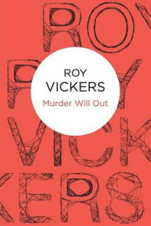 Murder Will Out av Roy Vickers (Heftet)
