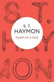 Death of a God av S. T. Haymon (Heftet)