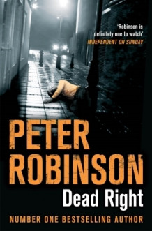 Dead Right av Peter Robinson (Heftet)